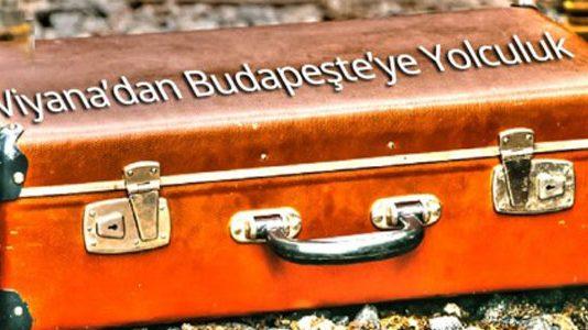 Viyana'dan Budapeşteye Yolculuk