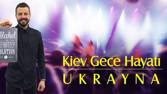 Kiev Gece Hayatı - Ukrayna